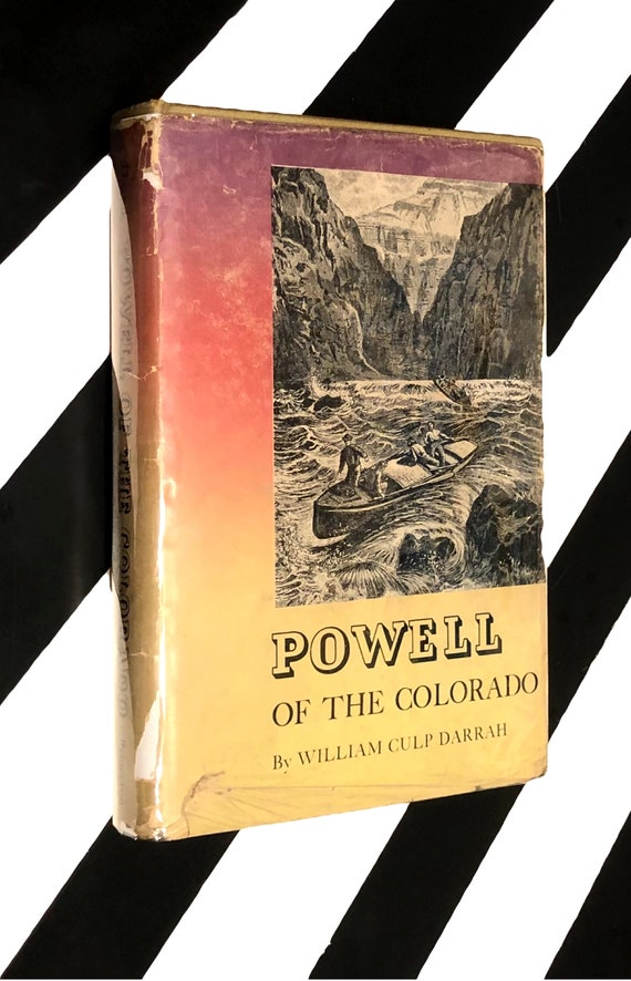 Powell of the Colorado by William Culp Darrah (1951) hardcover book