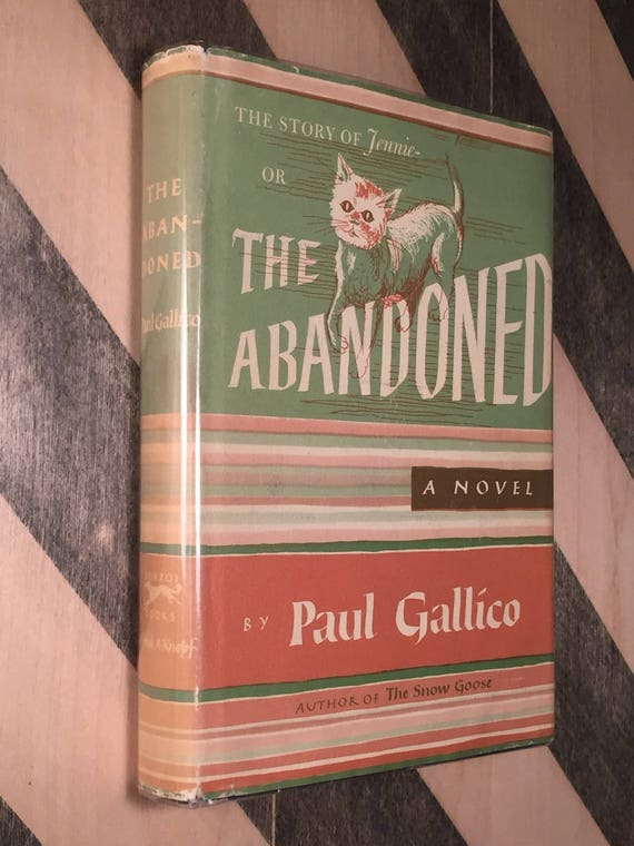 The Abandoned by Paul Gallico (1966) hardcover book