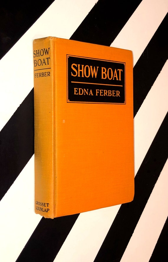Show Boat by Edna Ferber (1926) hardcover book