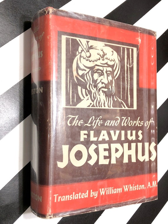 The Life and Works of Flavius Josephus (1957) hardcover book