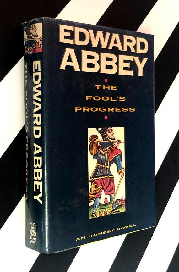 The Fool's Progress by Edward Abbey (1988) hardcover book