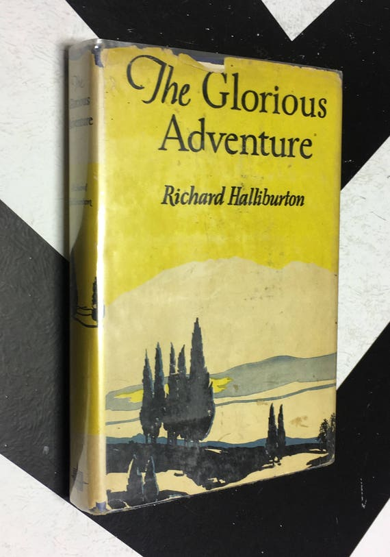 The Glorious Adventure by Richard Halliburton vintage yellow travel book (Hardcover, 1927)
