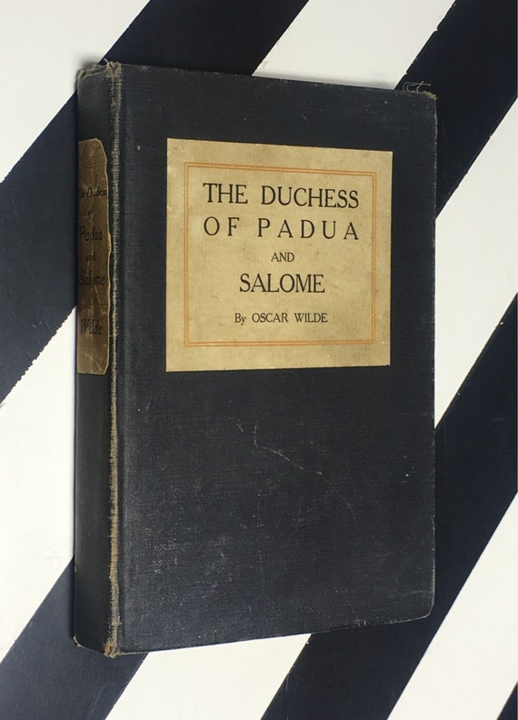The Duchess of Padua and Salome by Oscar Wilde (1906) hardcover book