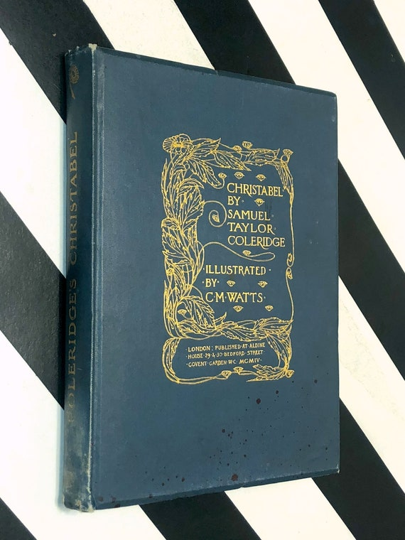 Christabel by Samuel Taylor Coleridge (1904) hardcover book
