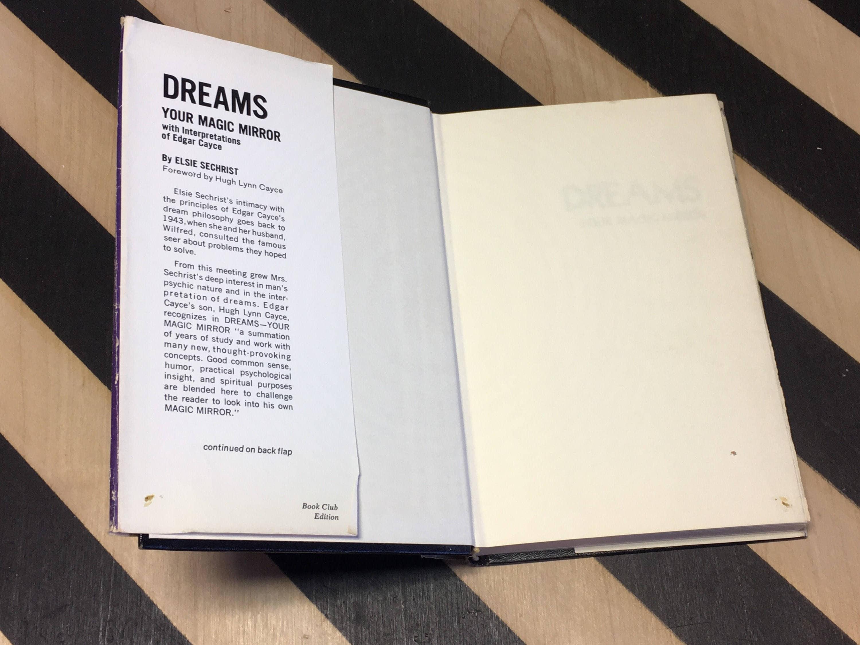 Dreams: Your Magic Mirror with Interpretations of Edgar Cayce by