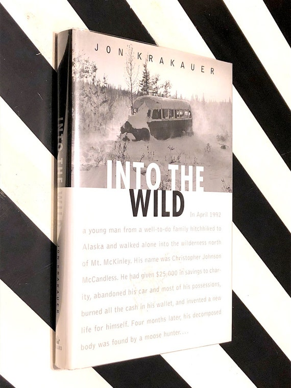 Into the Wild by Jon Krakauer (1996) hardcover book