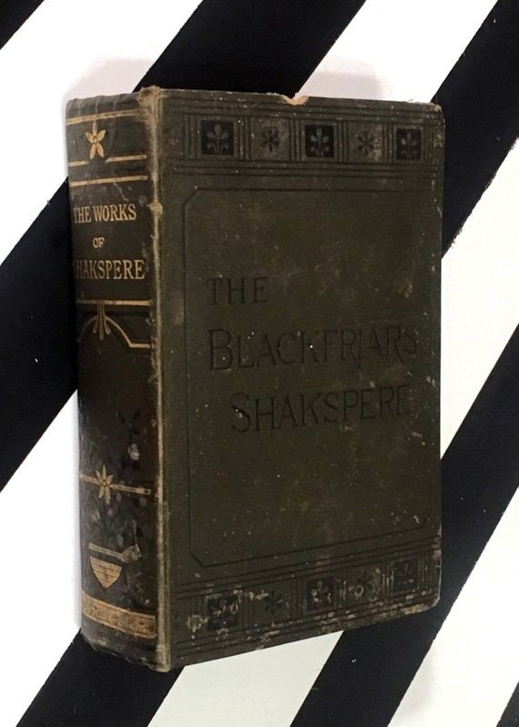 The Works of William Shakespeare: Blackfriar's Edition edited by Charles Knight (1867) hardcover book