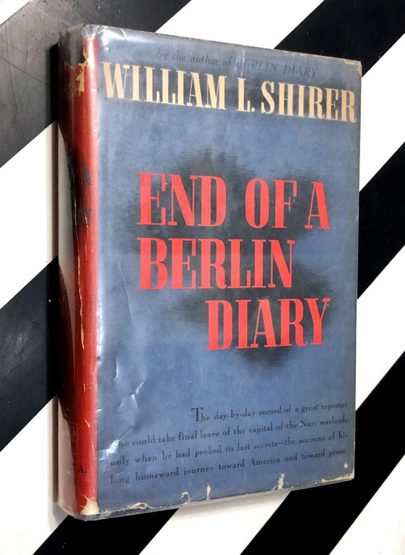 End of a Berlin Diary by William L. Shirer (1947) hardcover first edition book