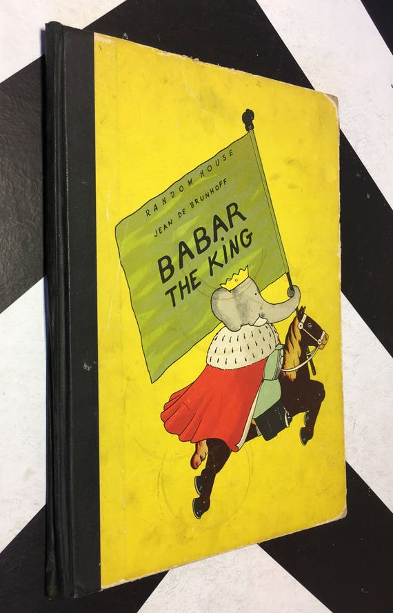 Babar the King by Jean de Brunhoff; Translated from the French by Merle S. Haas (Hardcover, 1935)