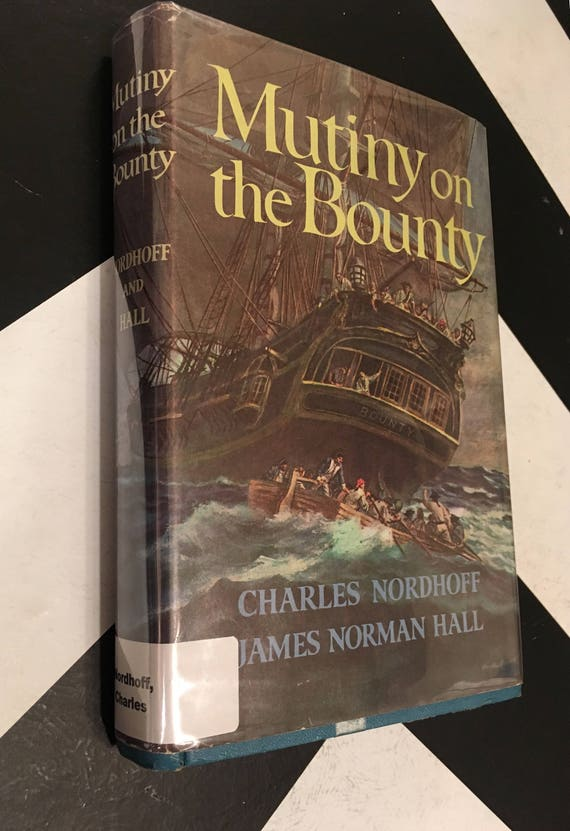 Mutiny on the Bounty by Charles Nordhoff and James Norman Hall rare vintage nautical sea book (Hardcover, 1960)