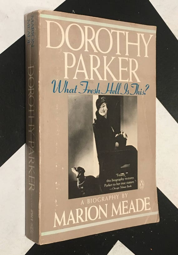 Dorothy Parker: What Fresh Hell is This? A Biography by Marion Meade (Softcover, 1989) vintage book