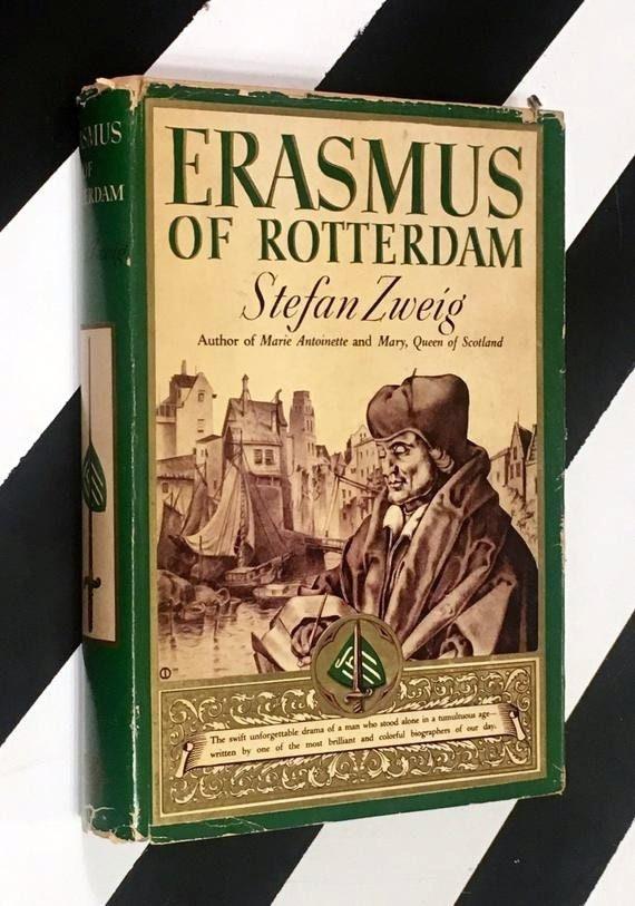 Erasmus of Rotterdam by Stefan Sweig (1937) hardcover book