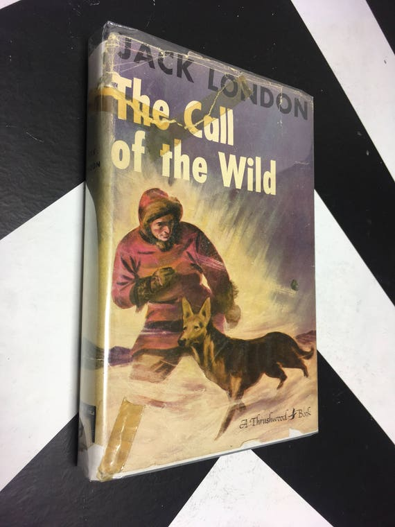The Call of the Wild by Jack London (Hardcover, 1931)