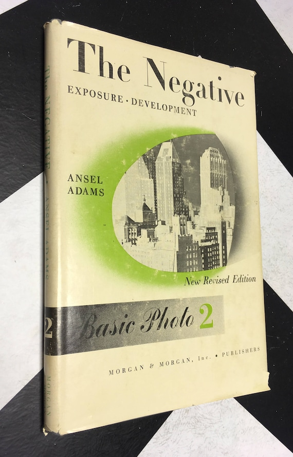 The Negative: Exposure and Devlopment by Ansel Adams Basic Photo 2 (Hardcover, 1971) vintage book
