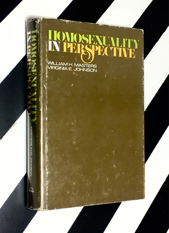 Homosexuality in Perspective by William H. Masters and Virginia E. Johnson (1979) hardcover book