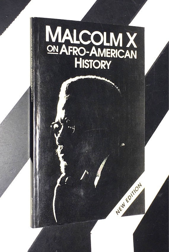 Malcolm X on Afro-American History - New Edition (1991) softcover book