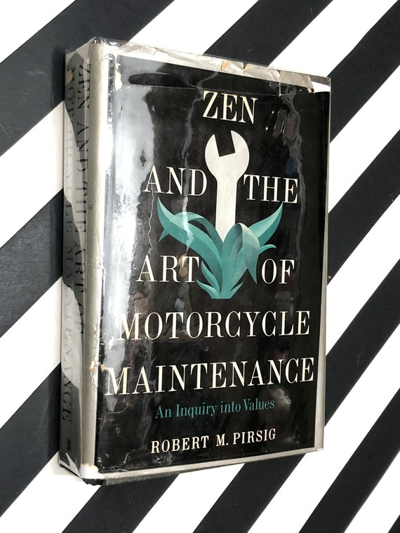 Zen and the Art of Motorcycle Maintenance by Robert Pirsig (1974) hardcover book