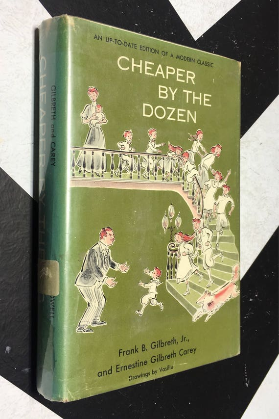 Cheaper by the Dozen: An Up-To-Date Edition of a Modern Classic bu Frank B Gilbreth, Jr., and Ernestine Gilbreth Carey Drawings by Vasiliu
