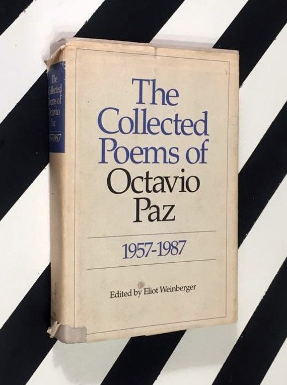 The Collected Poems of Octavio Paz 1957-1987 edited by Eliot Weinberger (1987) hardcover  Book