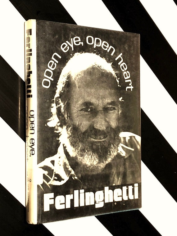Open Eye, Open Heart by Lawrence Ferlinghetti (1973) hardcover book