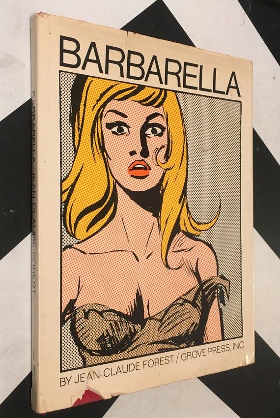 Barbarella by Jean-Claude Forest Translated by Richard Seaver (Hardcover, 1966) Classic Vintage Graphic Novel