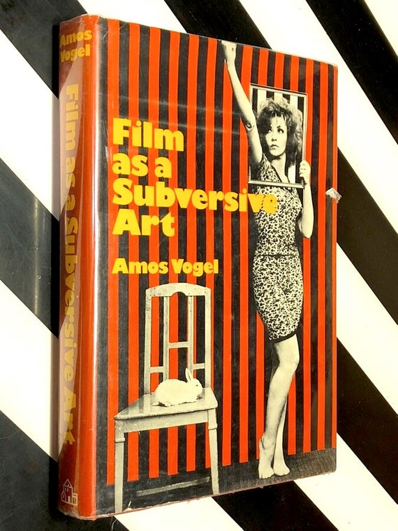 Film as a Subversive Art by Amos Vogel (1974) first edition book