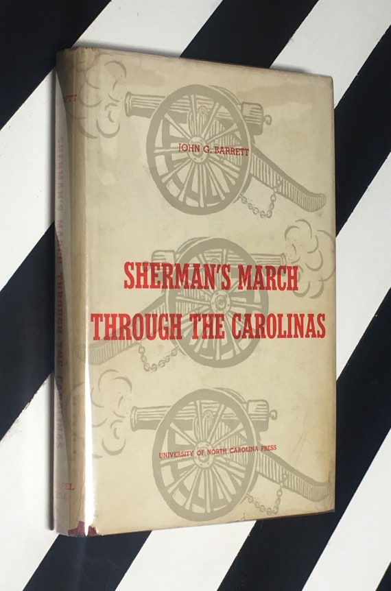Sherman's March Through the Carolinas by John G. Barrett (1956) hardcover signed book