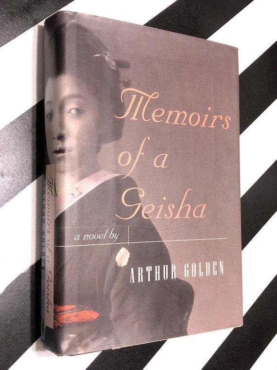 Memoirs of a Geisha by Arthur Golden (1997) first edition book
