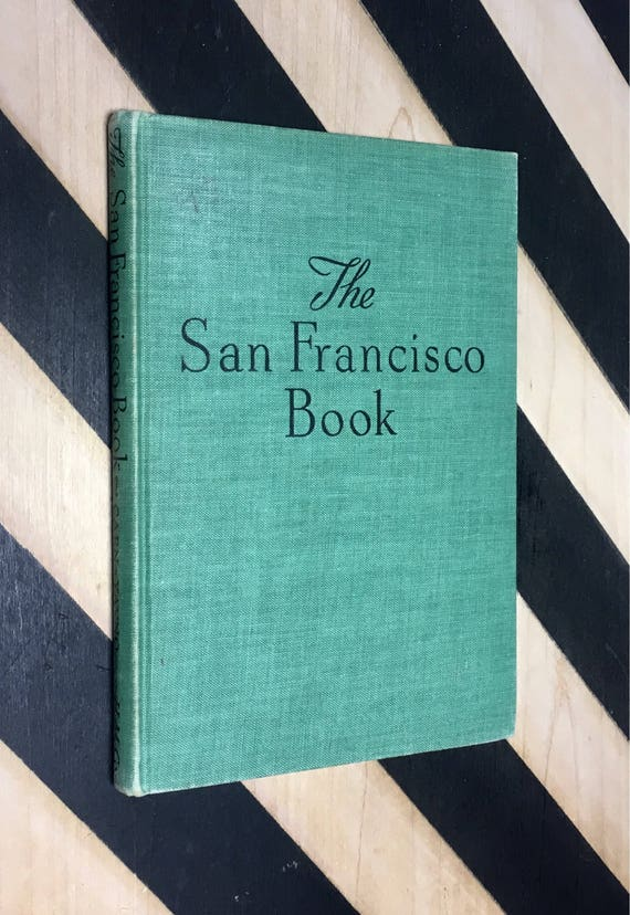 The San Francisco Book - Photographs by Max Yavno, Text by Herb Caen (1948) hardcover book
