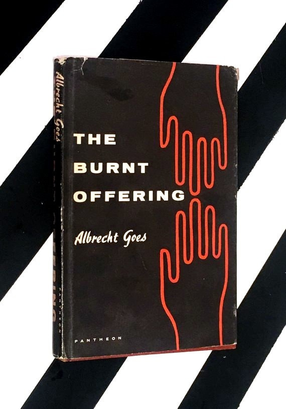 The Burnt Offering by Albrecht Goes (1956) hardcover book