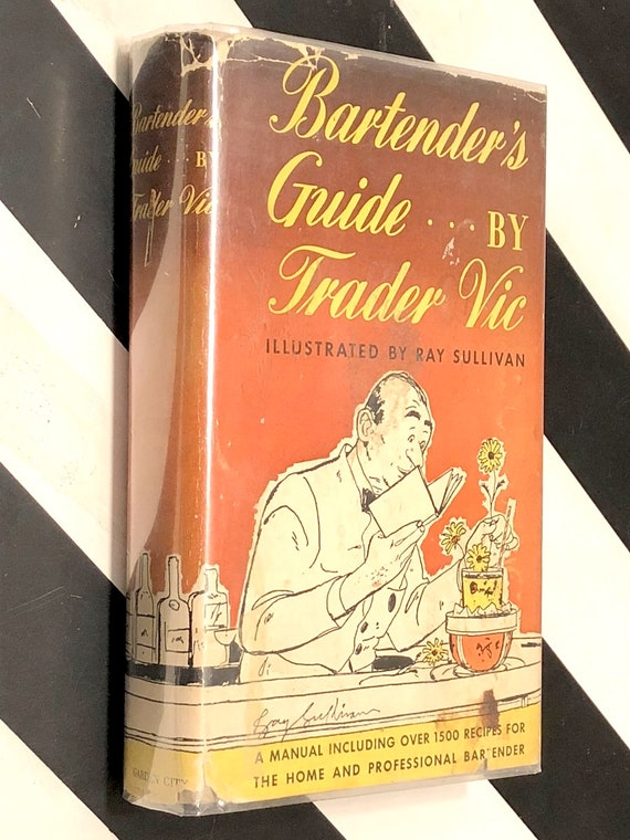 Bartender's Guide...By Trader Vic (1948) hardcover book