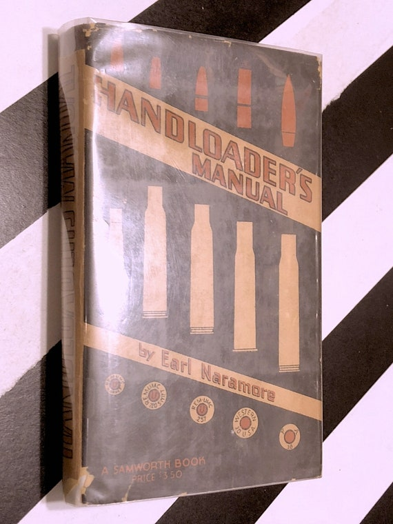 Handloader's Manual by Earl Naramore (1937) first edition book