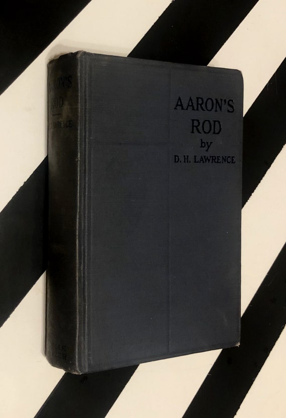 Aaron's Rod by D. H. Lawrence (1922) hardcover book