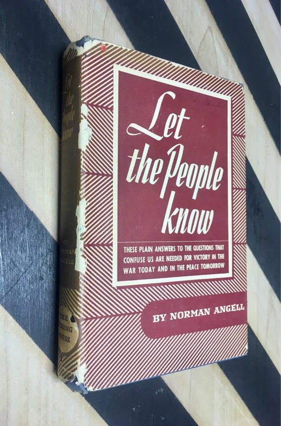 Let the People Know by Norman Angell (Hardcover, 1943) vintage book