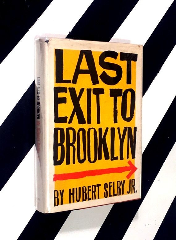 Last Exit to Brooklyn by Hubert Selby, Jr. (1964) hardcover first edition book