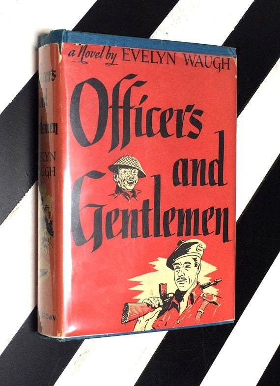 Officers and Gentlemen: A Novel by Evelyn Waugh (1955) hardcover book