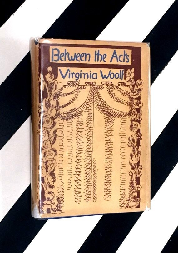 Between the Acts by Virginia Woolf (1941) hardcover first edition book