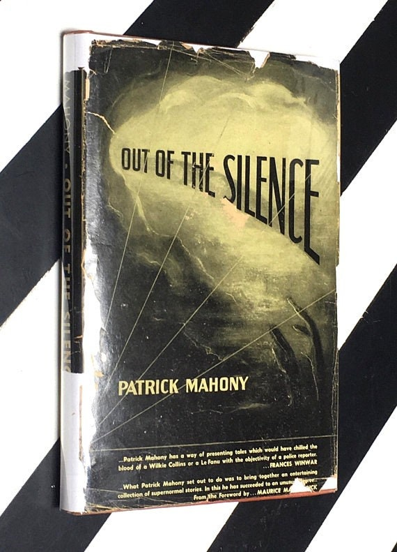 Out of the Silence by Patrick Mahony (1948) signed and inscribed hardcover book