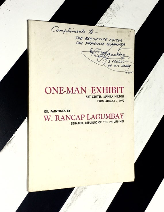 One-Man Exhibit - Art Center Manila History from August 7, 1970. Oil Paintings by W. Rancap Langumbay: Senator, Republic of the Philippines