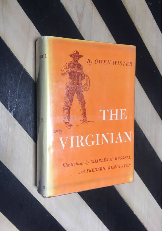 The Virginian by Owen Wister; Illustrations by Charles M. Russell and Frederic Remington (Hardcover) 1967 vintage book