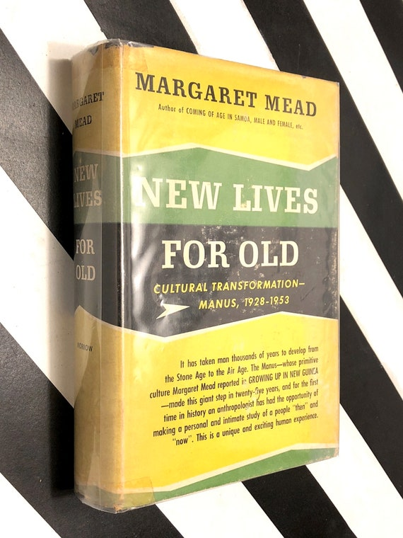 New Lives for Old by Margaret Mead (1956) first edition book