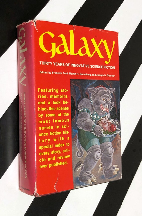 Galaxy: Thirty Years of Innovative Science Fiction edited by Frederik Pohl, Martin H. Greenberg, and Joseph D. Olander (1980) hardcover book