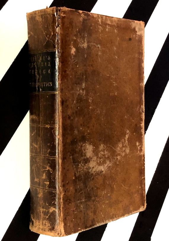 The Elements of Materia Medeica and Therapeutics Vol. II by Jonathan Pereira (1846) hardcover book