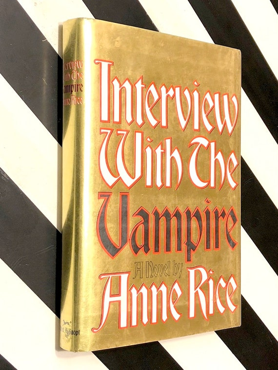 Interview with the Vampire by Anne Rice (1976) hardcover book