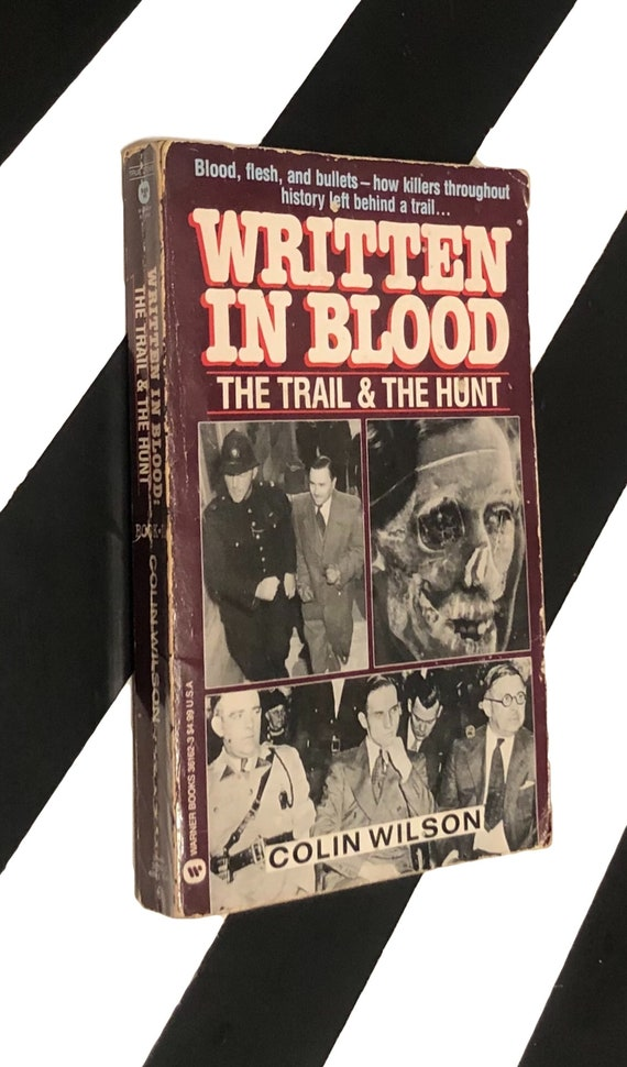 Written in Blood: The Trial and The Hunt by Colin Wilson (1989) softcover book