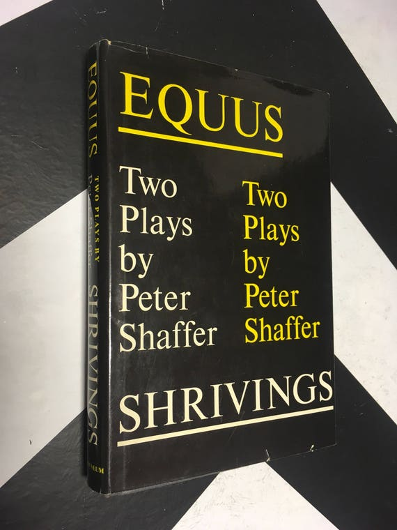 Equus and Shrivings: Two plays by Peter Shaffer (Hardcover, 1974)