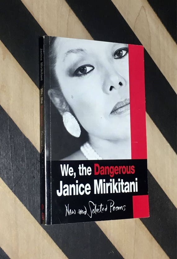 We, the Dangerous: New and Selected Poems by Janice Mirikitani (1995) softcover book