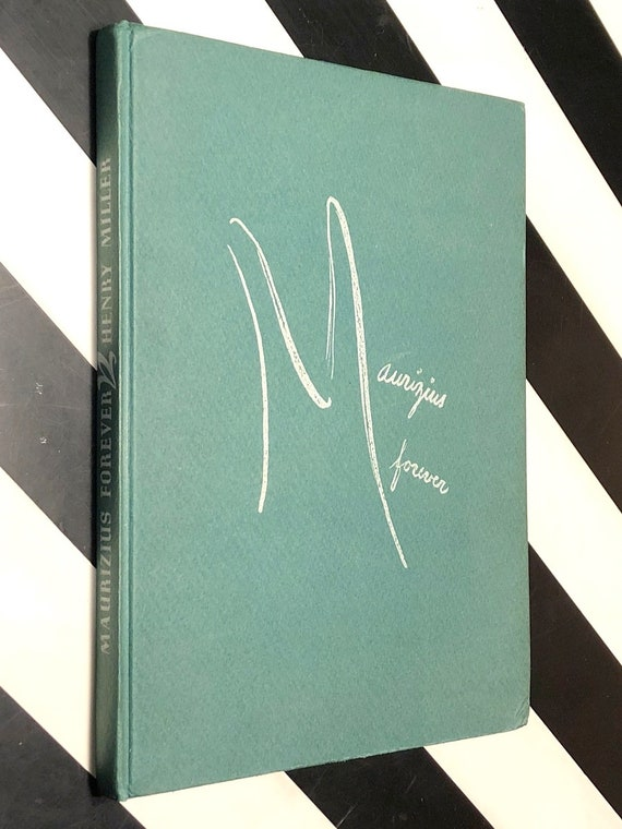Maurizius Forever by Henry Miller (1946) limited edition hardcover book