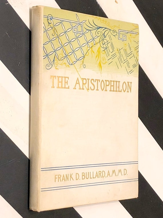 The Apistophilon by Frank Bullard (1899) signed first edition book