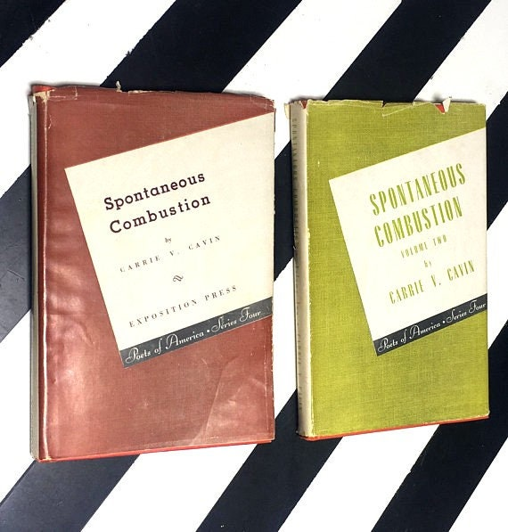 Spontaneous Combustion and Spontaneous Combustion Volume Two by Carrie V. Cavin (1944) hardcover signed/inscribed books